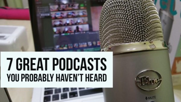7 Great Podcasts You Probably Haven't Heard-wide