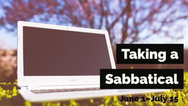 Taking a Sabbatical